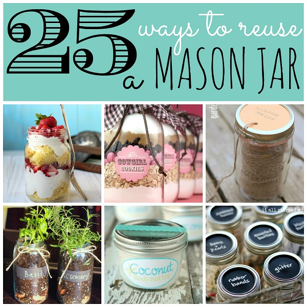 25 Ways to Reuse a Mason Jar