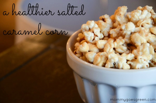 a healthier salted caramel corn