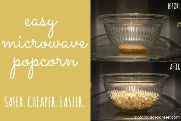 easy microwave popcorn: no chemicals, cheaper than buying the bags