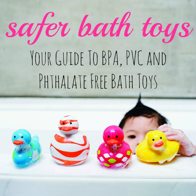 Safer Bath Toys : Your 2014 Guide to BPA free, PVC free and Phthalate free Bath Toys