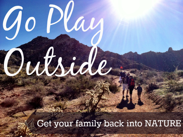 Go Play Outside: Resources, Book and Apps to Get Your Family Back into Nature