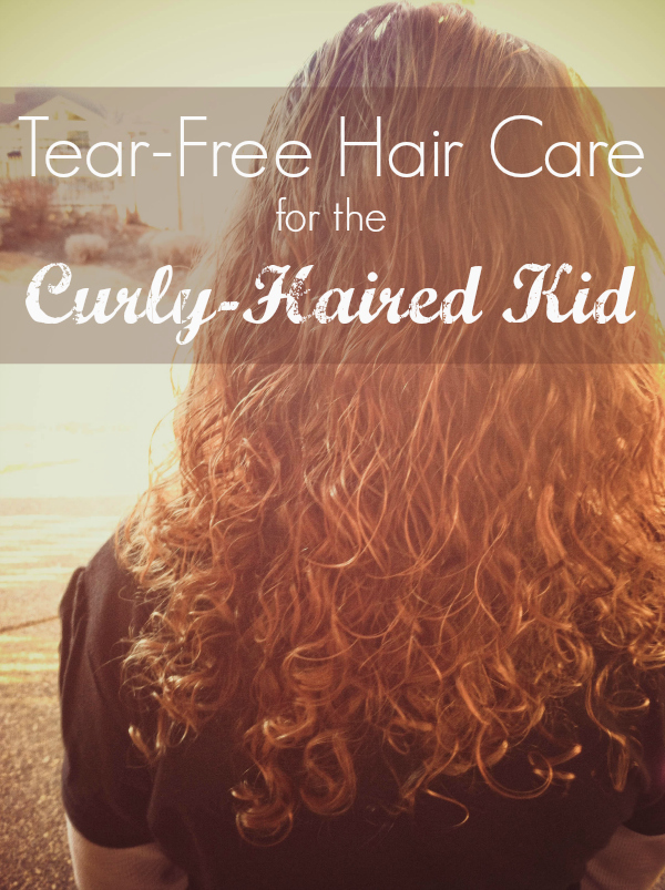 Tear Free Hair Care for the Curly-Haired Kid